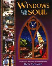 Windows for the Soul: Ecclesiastic Art Glass at Bovard Studio