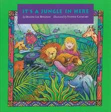 It's a Jungle in Here