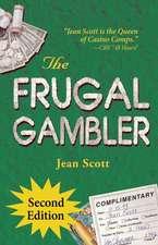 Frugal Gambler