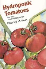 Hydroponic Tomatoes:  For the Home Gardener