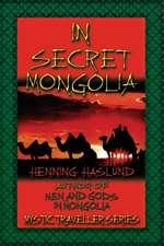 In Secret Mongolia
