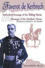 'Methodical Dressage of the Riding Horse' and 'Dressage of the Outdoor Horse'