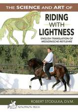 The Science and Art of Riding in Lightness