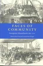 Faces of Community:  Immigrant Massachusetts 1860-2000