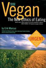 Vegan: The New Ethics of Eating