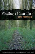 Finding a Clear Path:  Lessons in Love, Loss, and Hope