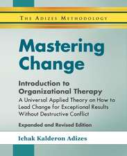 Mastering Change - Introduction to Organizational Therapy