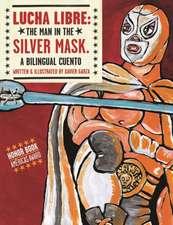 Lucha Libre:  A Bilingual Cuento