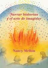 Narra Historias y El Arte de Imaginar