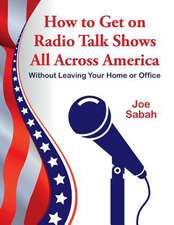 How to Get on Radio Talk Shows All Across America