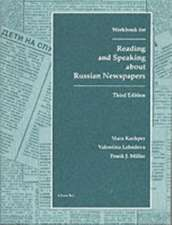 Reading and Speaking About Russian Newspapers Workbook