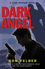 Dark Angel: A Jack Madison Novel