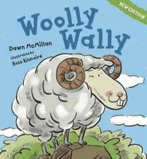 Mcmillan, D: Wooly Wally - new edition