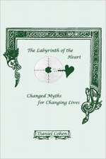 The Labyrinth of the Heart