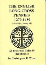 The English Long-Cross Pennies 1279-1489