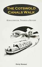 COTSWOLD CANALS WALK, THE
