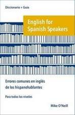 English for Spanish Speakers: errores comunes en ingles de los hispanohablantes