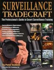 Surveillance Tradecraft