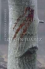 Lost in Juarez