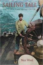 Wood, M: Sailing Tall