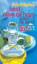 Judy Ridgway's Best Olive Oil Buys Round the World