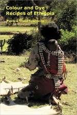 Colour and Dye Recipes of Ethiopia