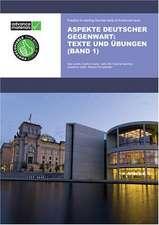 Aspekte Deutscher Gegenwart Practice Book 1: Texte und Ubungen