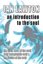 An Introduction to the Soul