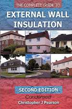 The Complete Guide to External Wall Insulation:  Second Edition - E-Version