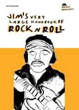 Jim's Very Large Handbook Of Rock 'n' Roll