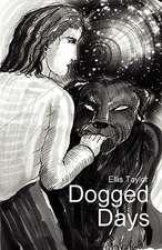 Dogged Days
