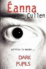 Dark Pupils