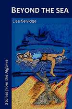 Beyond the Sea - Stories from the Algarve