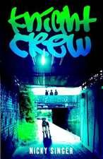 Singer, N: Knight Crew