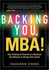 Backing You, MBA!