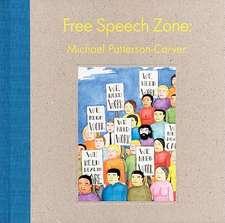 Michael Patterson-Carver:  Free Speech Zone