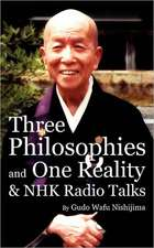 Three Philosophies and One Reality & Nhk Radio Talks:  What Moves Them and How They Move Art