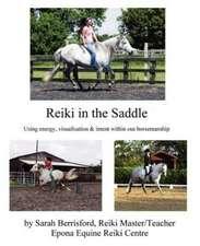 Reiki in the Saddle