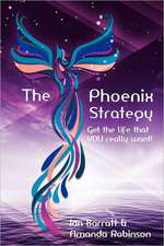 The Phoenix Strategy