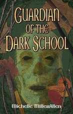 Guardian of the Dark School