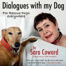 Dialogues with My Dog