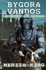 Bygora Vandos Sinclair V-Log Lb734/A:  Book Four Avalanche Effect
