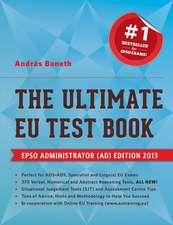 The Ultimate EU Test Book - EPSO Administrator (ADM) Edition 2013
