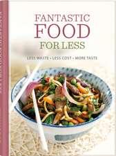 Fantastic Food for Less