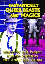 Fantastically Queer Beasts and Magics