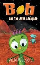 Bob and the Alien Escapade