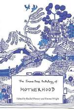 Emma Press Anthology of Motherhood