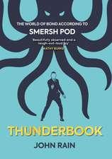 Thunderbook: The World of Bond According to Smersh Pod