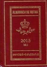 Almanach de Gotha 2015 – Volume I Parts I & II