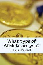 What Type of Athlete Are You?